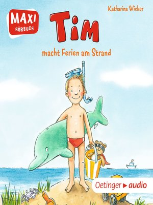 cover image of MAXI Tim macht Ferien am Strand