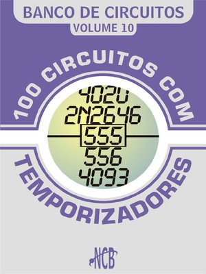 cover image of 100 Circuitos com Temporizadores