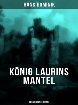 cover image of König Laurins Mantel (Science-Fiction-Roman)