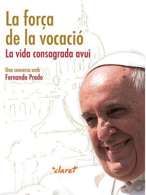 cover image of La força de la vocació