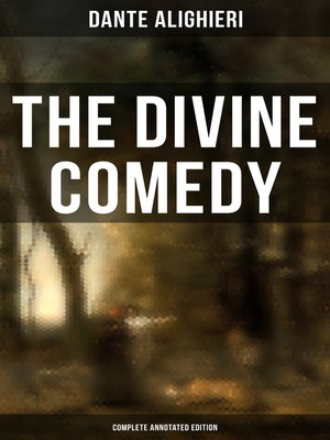cover image of The Divine Comedy (Complete Annotated Edition)