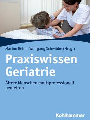 cover image of Praxiswissen Geriatrie