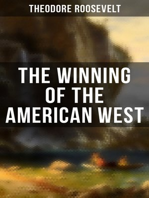 cover image of The Winning of the American West