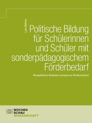 cover image of Politische Bildung für Schülerinnen und Schüler mit sonderpädagogischem Förderbedarf