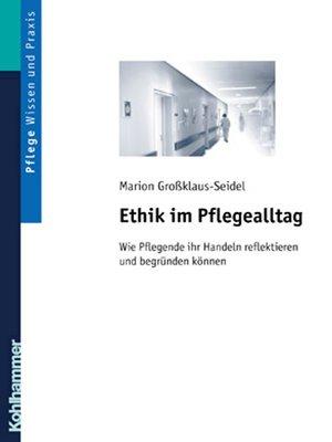cover image of Ethik im Pflegealltag