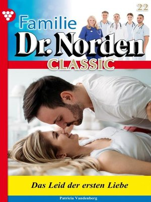 cover image of Familie Dr. Norden Classic 22 – Arztroman