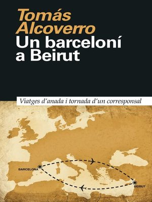cover image of Un barceloní a Beirut