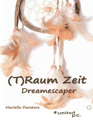 cover image of (T)Raum Zeit