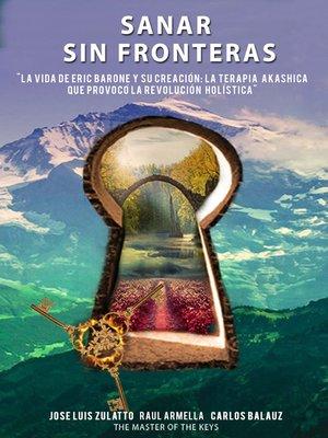 cover image of Sanar sin fronteras
