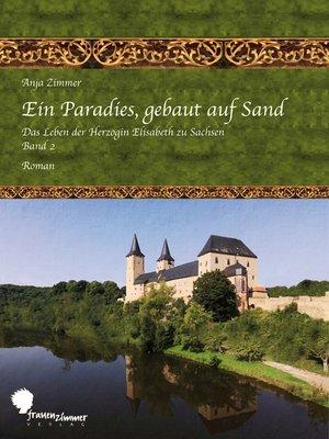 cover image of Ein Paradies, gebaut auf Sand