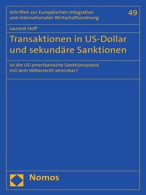 cover image of Transaktionen in US-Dollar und sekundäre Sanktionen