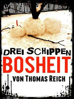 cover image of Drei Schippen Bosheit
