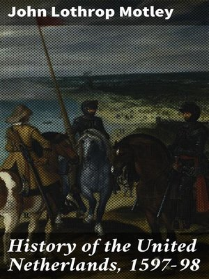 cover image of History of the United Netherlands, 1597-98