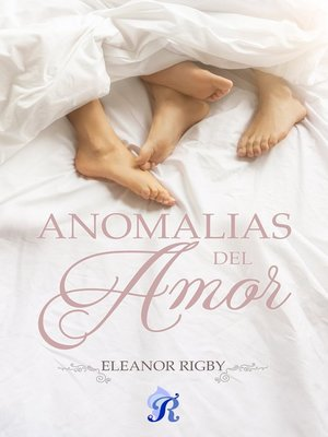 cover image of Anomalías del amor