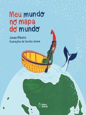 cover image of Meu mundo no mapa do mundo