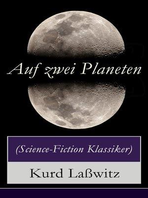 cover image of Auf zwei Planeten (Science-Fiction Klassiker)