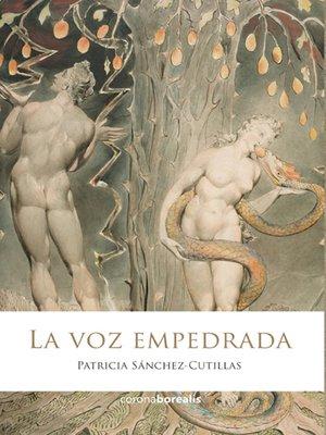cover image of La voz empedrada