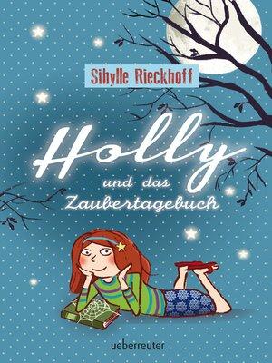 cover image of Holly und das Zaubertagebuch