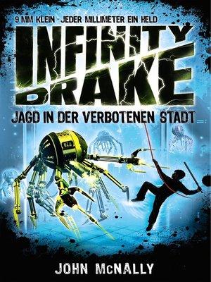 cover image of Infinity Drake 2--Jagd in der verbotenen Stadt