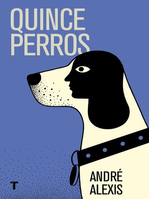 cover image of Quince perros