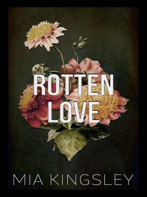 cover image of Rotten Love
