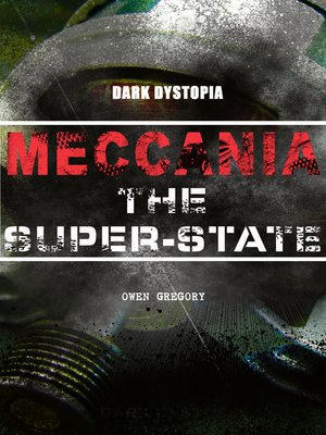 cover image of MECCANIA THE SUPER-STATE (Dark Dystopia)