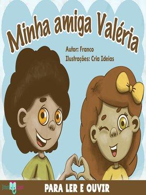 cover image of Minha Amiga Valéria