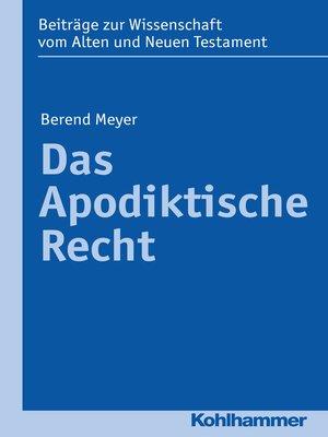 cover image of Das Apodiktische Recht