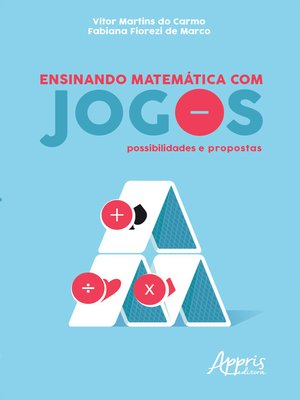 cover image of Ensinando Matemática Com Jogos