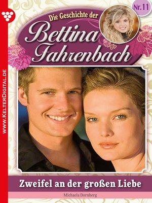 cover image of Bettina Fahrenbach 11 – Liebesroman