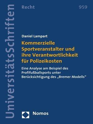 cover image of Kommerzielle Sportveranstalter und ihre Verantwortlichkeit für Polizeikosten