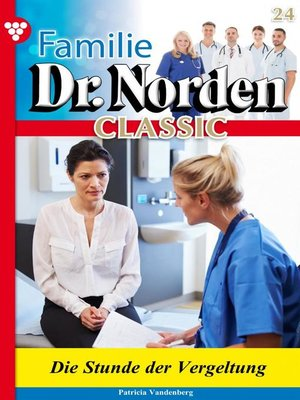 cover image of Familie Dr. Norden Classic 24 – Arztroman
