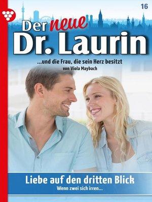 cover image of Der neue Dr. Laurin 16 – Arztroman