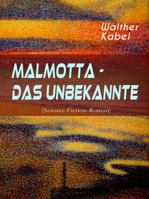 cover image of Malmotta--Das Unbekannte (Science-Fiction-Roman)
