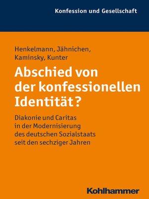 cover image of Abschied von der konfessionellen Identität?
