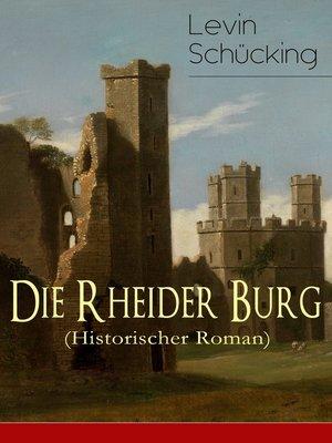 cover image of Die Rheider Burg (Historischer Roman)