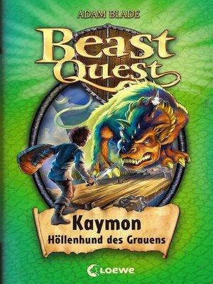 cover image of Beast Quest 16 – Kaymon, Höllenhund des Grauens