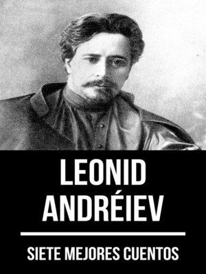 cover image of 7 mejores cuentos de Leonid Andréiev