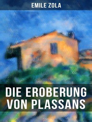 cover image of Die Eroberung von Plassans