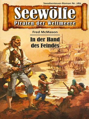 cover image of Seewölfe--Piraten der Weltmeere 289