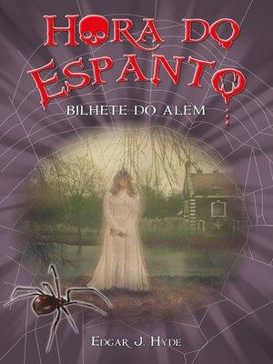 cover image of Hora do espanto--Bilhete do além