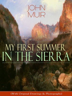 cover image of My First Summer in the Sierra (With Original Drawings & Photographs)