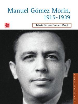 cover image of Manuel Gómez Morin, 1915-1939