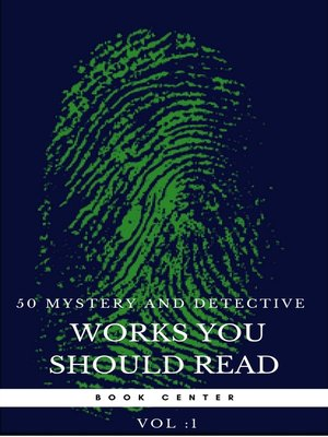 cover image of 50 Mystery and Detective masterpieces you have to read before you die vol 1 (Book Center)