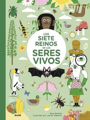 cover image of Los siete reinos de los seres vivos
