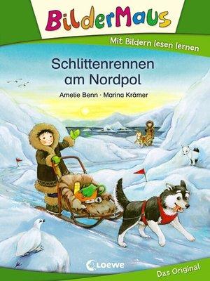 cover image of Bildermaus--Schlittenrennen am Nordpol