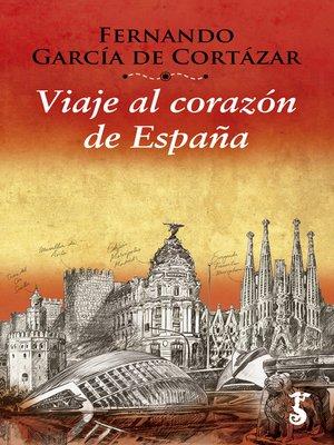 cover image of Viaje al corazón de España
