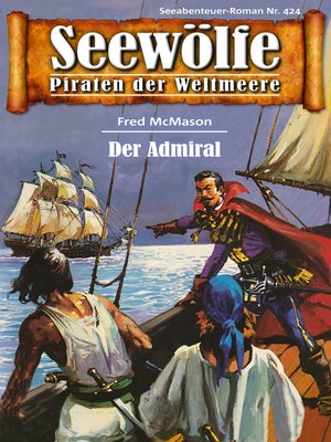 cover image of Seewölfe--Piraten der Weltmeere 424