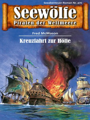 cover image of Seewölfe--Piraten der Weltmeere 470