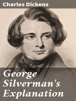 cover image of George Silverman's Explanation